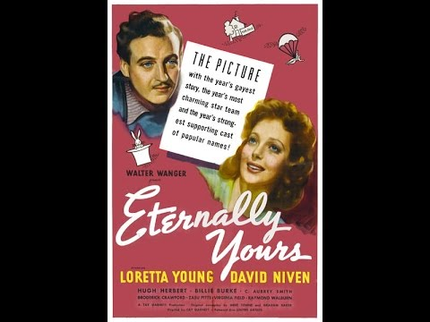 Eternally Yours 1939 (full Movie)