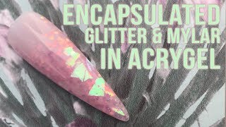 Encapsulated Glitter & Mylar in AcryGel - Step by Step Tutorial
