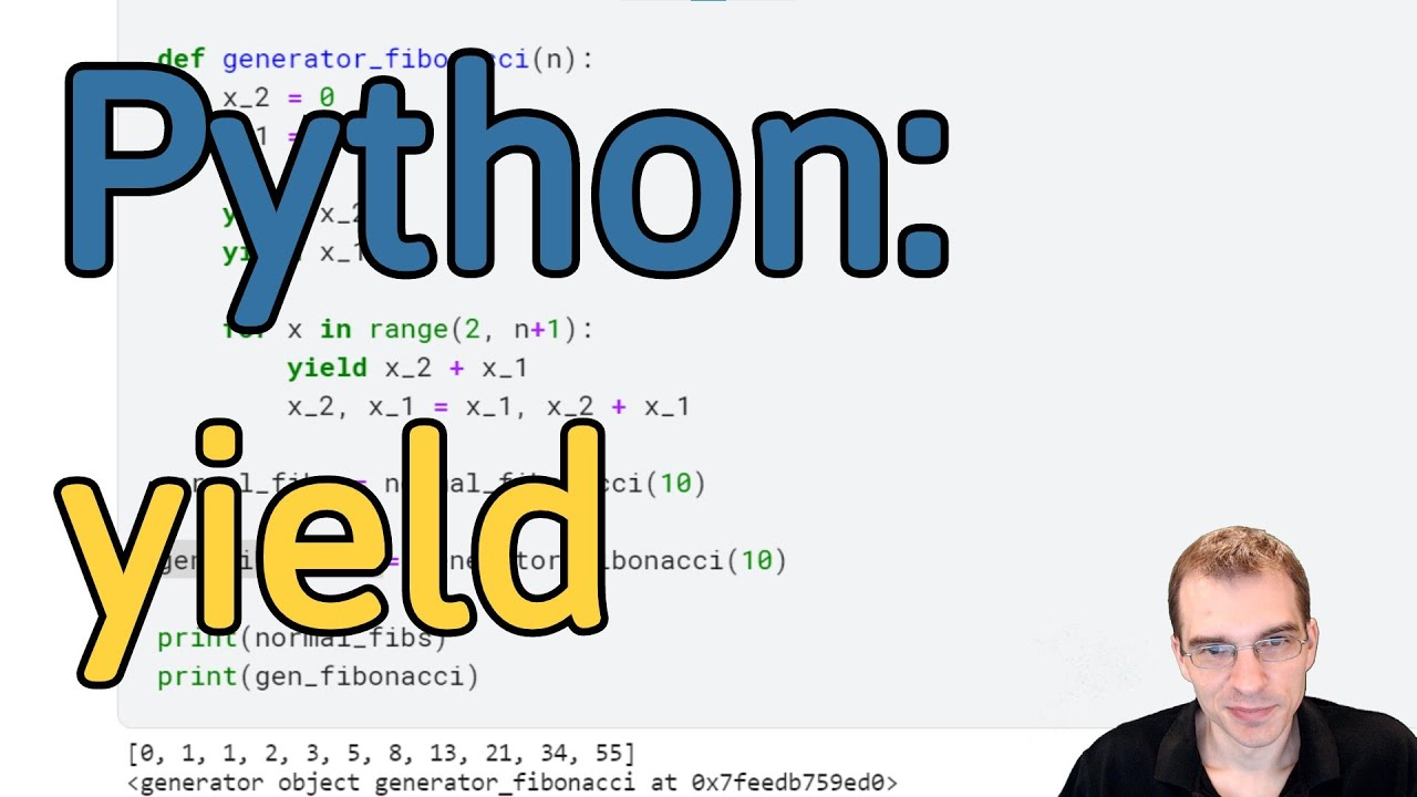 How To Use yield in Python