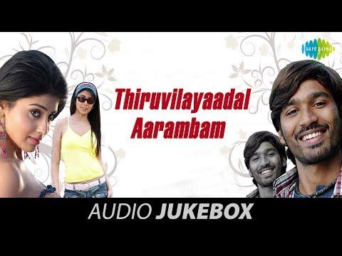 Thiruvilayaadal Aarambam - Jukebox (Full Songs)