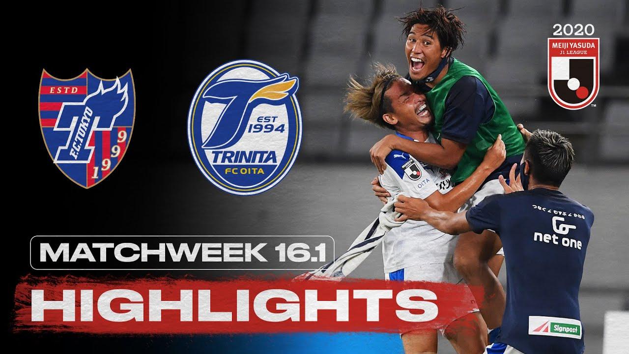 FC Tokyo 2-3 Oita Trinita | Matchweek 16.1 | 2020 | J1 League