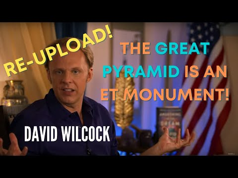 David Wilcock: The Pyramid is an ET Monument [Re-Uploaded!]
