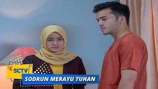 Highlight Sodrun Merayu Tuhan - Episode 46