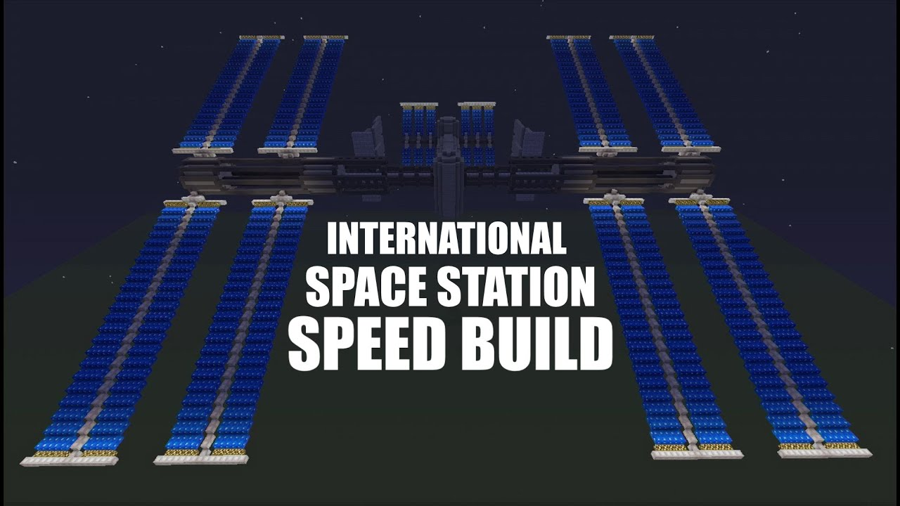 Minecraft Speed Build International Space Station Youtube