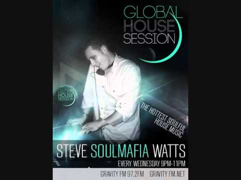 18th November 2015 Global House Session with Steve SoulMafia Watts on Gravity FM & House Beat Radio