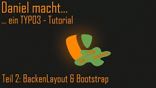 ...ein TYPO3 Fluid Tutorial - BackendLayout & Bootstrap [002]