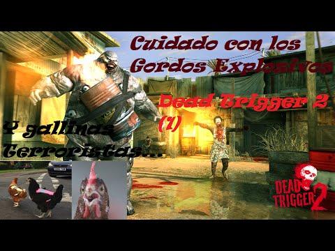 Dead Trigger 2_(1)_Advertencia Gordos Explosivos y Pollos Terroristas