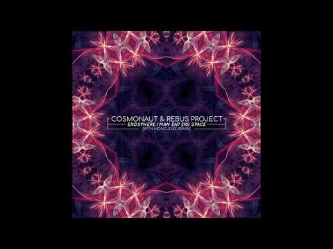 Cosmonaut & Rebus Project - Man Enters Space (Original Mix)