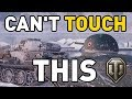 World of Tanks || CAN'T TOUCH THIS!