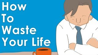 Download How To Waste Your Life & Never Be Happy (A Short Story)