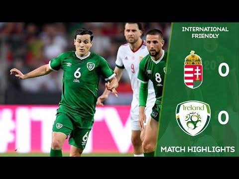 HIGHLIGHTS | Hungary 0-0 Ireland - International Friendly