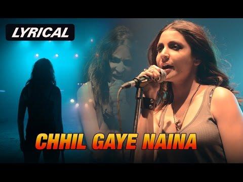 Chhil Gaye Naina | Full Song with Lyrics | NH10