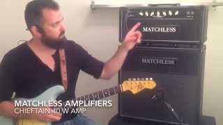 Matchless Amplifiers Chieftain Demo