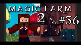 """BACK TO THE FARM!"" Minecraft MAGIC FARM 2 EP-36"