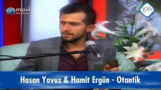 Hasan Yavuz & Hamit Ergün - Otantik