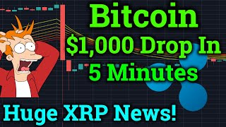 Bitcoin $1,000 Drop In 5 Minutes! HUGE Ripple XRP News! Cryptocurrency News + Trading Price Analysis
