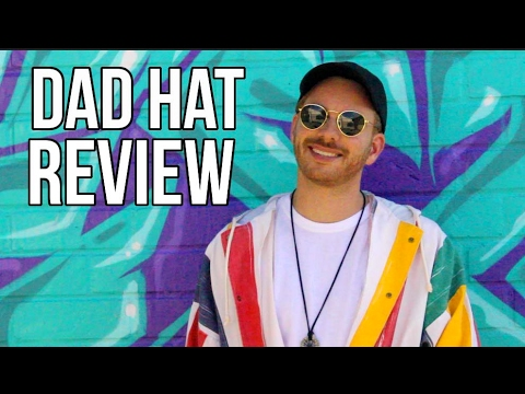 The Dad Hat Review 2.0 | What is new with the dad hat??