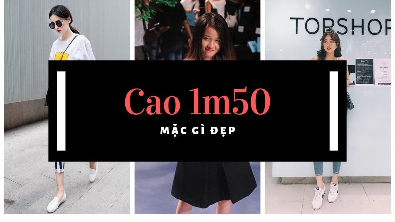 Cao 1m50 mặc gì đẹp? | Thời trang cho nấm lùn 1m50