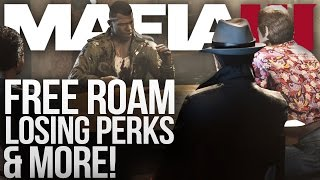 Mafia 3 - Free Roam, Losing Perks & More!