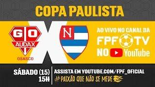 Audax 1 x 0 Nacional - Copa Paulista 2018