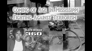 Coming of Age In Mississippi:  Fighting Against Terrorism