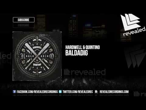 Hardwell & Quintino - Baldadig [OUT NOW!]