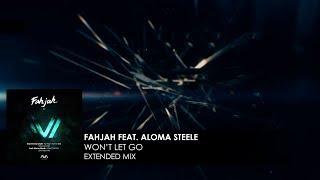 Fahjah featuring Aloma Steele - Won't Let Go