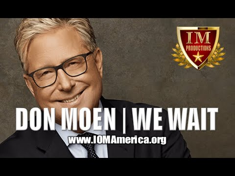 Don Moen: We Wait