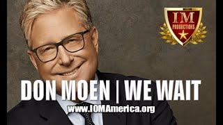 #IM Media | Don Moen | We Wait