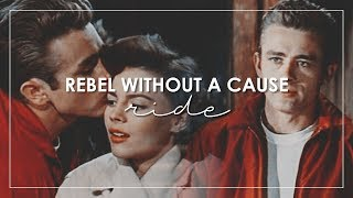 Rebel Without A Cause | Ride