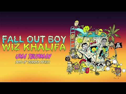 Fall Out Boy - Uma Thurman (Wiz Khalifa Boys Of Zummer Remix)