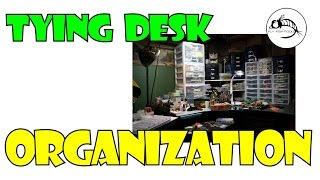 Fly Tying Desk Organization