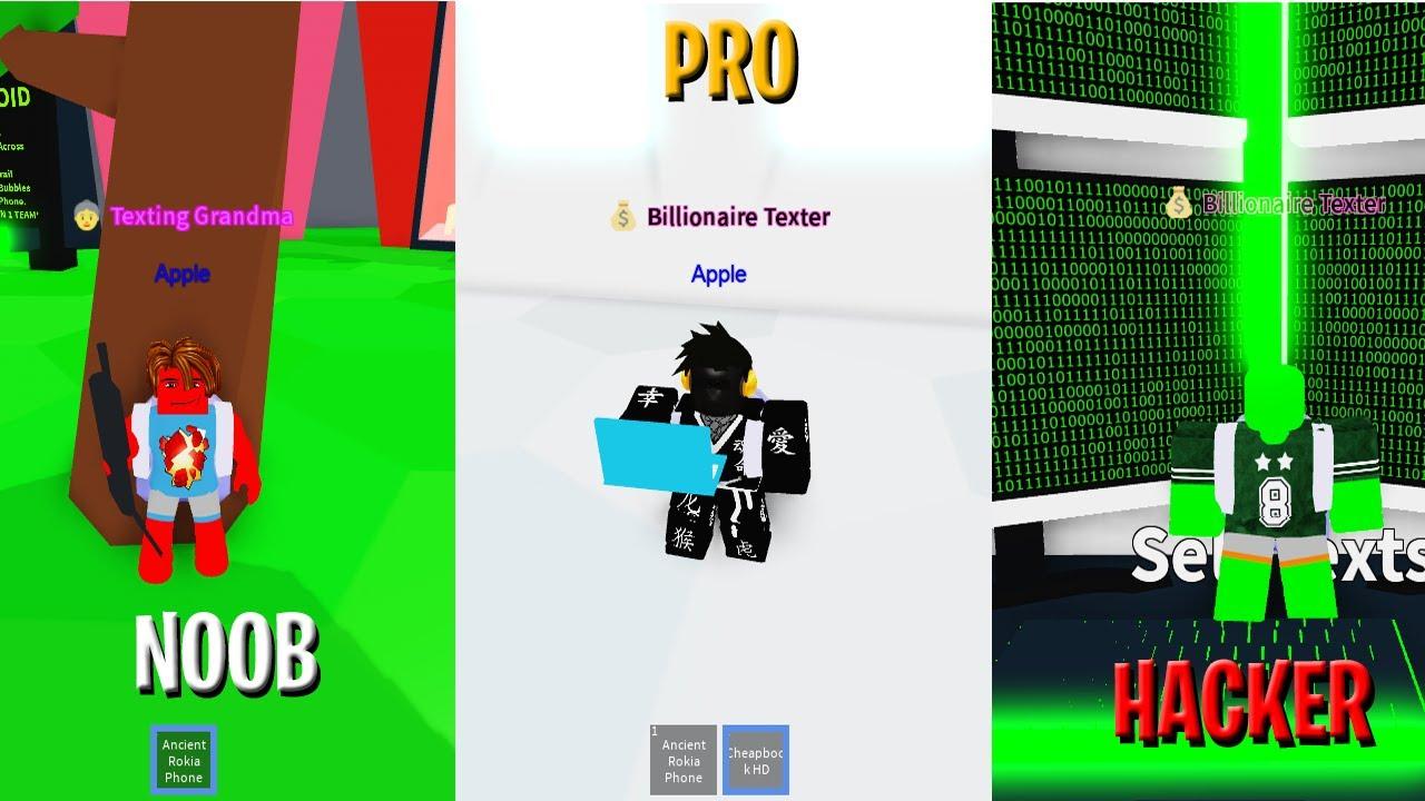 Roblox Noob Vs Pro Vs Hacker In Texting Simulator Youtube