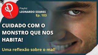 #103 - A BANALIDADE DO MAL: QUANDO PESSOAS COMUNS SE TORNAM VILÃS EM SUA HISTÓRIA