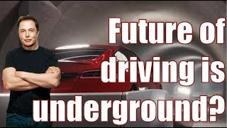 Is the future of driving underground? The  AWESOME Boring Company