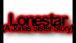 Lonestar (Jonas Sister Story) Chapter Twenty-Eight
