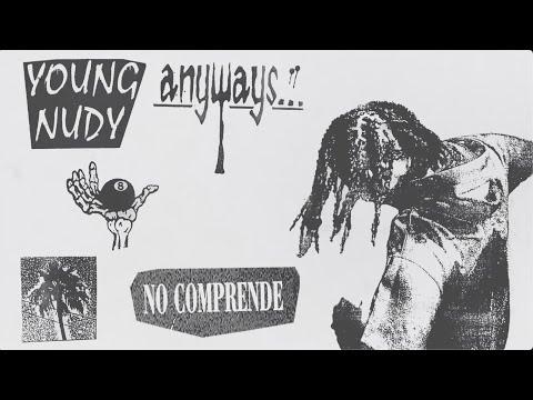 Young Nudy – No Comprende