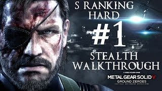 Metal Gear Solid V: Ground Zeroes Stealth Walkthrough - Hard S Ranking Part 1 - GIVEAWAY