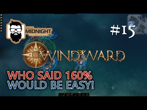 Windward Gameplay - TWO POINTS PORT CAPTAIN! - Part 15 - Lets Play Windward