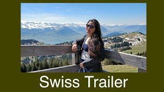 Switzerland Travel Diary || Trailer Video || The Swiss Alps