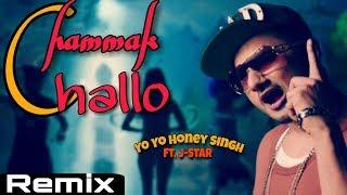 Chammak Challo - Yo Yo Honey Singh Ft. J-Star | Remix | Unique Media