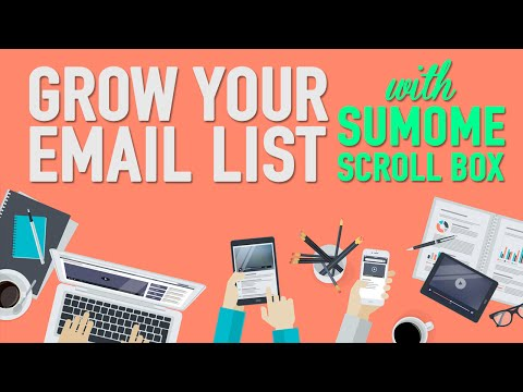 Email Marketing Tips & Best Practices! - SumoMe Scroll Box - 동영상