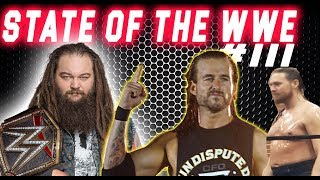 BRAY WYATT Big Return ?  BIG Cass is FAT !  - STATE OF THE WWE #111