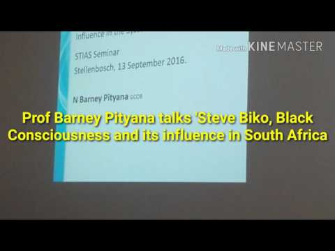Prof Barney Pityana lecture on Black Consciousness and Steve Biko