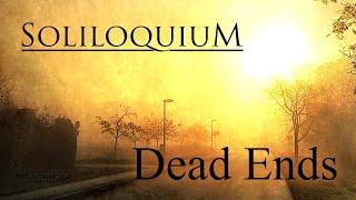 Soliloquium - Dead Ends (Official Track + Lyrics   Melodic Death Doom Metal)