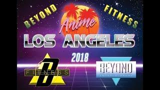 Anime Los Angeles 2018 Beyond Fitness