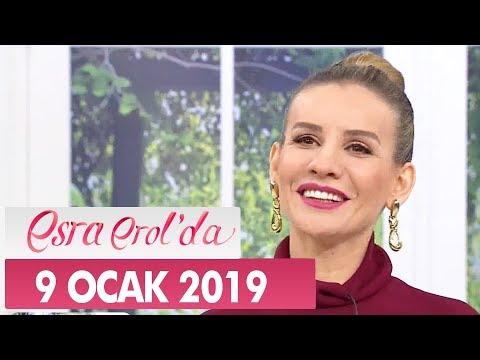 Esra Erol'da 9 Ocak 2019 - Tek Parça