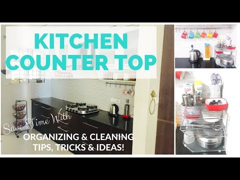 Save Time With My Kitchen Counter Top Organizing & Cleaning Tips, Tricks & Ideas