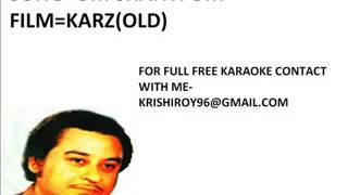 Om shanti om-karaoke-kishore kumar-(Karz)