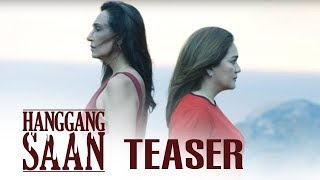 Hanggang Saan Finale Teaser: A Mother's Love